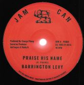 Barrington Levy - Praise His Name / Version (Jam Can / Jah Fingers) UK 12""